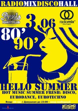 3 июня, RadioMix Disco HalL (Vol 29): Hello Summer