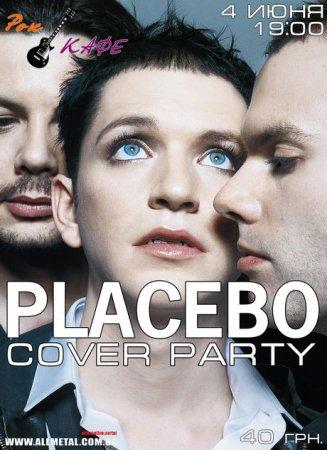 4 июня, PLACEBO Cover Party, Рок-кафе
