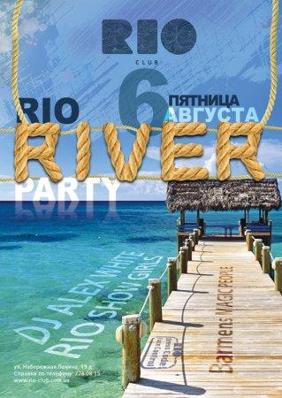 6 августа, RIO the club, River Party