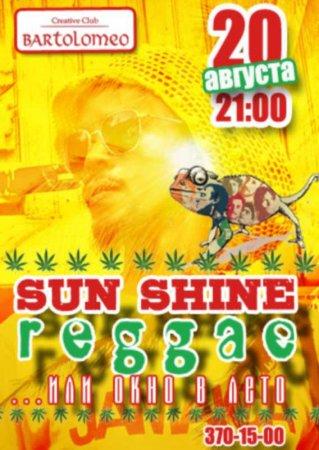 20 августа, Sun Shine Reggae, Bartolomeo