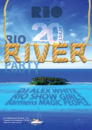 20 августа, RIO the club, RIO RIVER PARTY