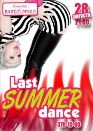 28 августа, Last summer dance, Bartolomeo