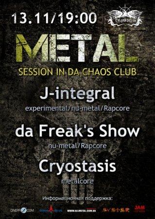 13 ноября, Metal session in da Chaos Club