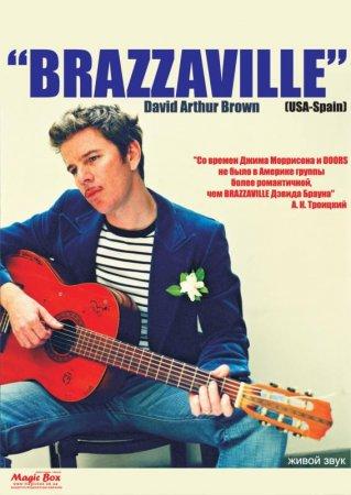 20 листопада, Концерт David Brown - BRAZZAVILLE (Барселона-Лос-Анджелес)