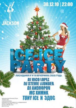 30 Декабря, Ice-Ice party, Night club JACKSON