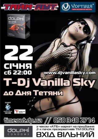 22 января, T-Dj Vanilla Sky , Тайм - Аут