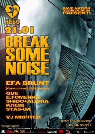 21 января, BREAK SOME NOISE, Party Bar НЕБО
