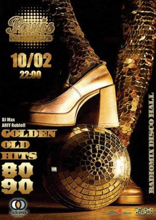 10 февраля, RadioMix Disco Hall (Vol63): Golden Old Hits