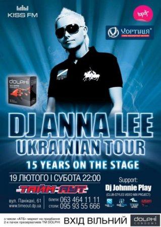 19 февраля, DJ Anna Lee Ukrainian Tour , Тайм - Аут