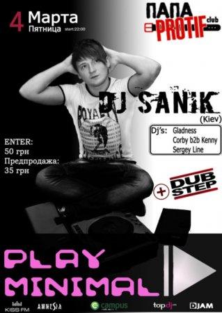 4 марта, DJ SANIK, Папа Protif