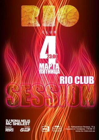 4 марта,Rio Club Session, Рио (The Rio Club)
