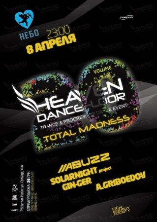 8 апреля, Heaven Dancefloor v. 20 - Total Madness @ Небо