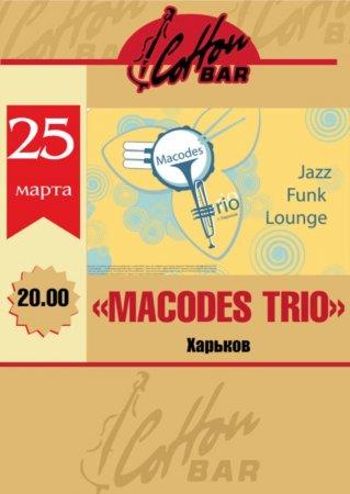 25 марта, Macodes Trio, Коттон Бар (Cotton Bar)