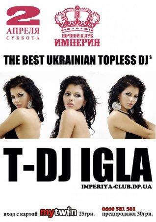 2 апреля, T-DJ IGLA, Империя, ночной клуб