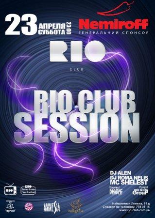 23 апреля, Rio Club Session
