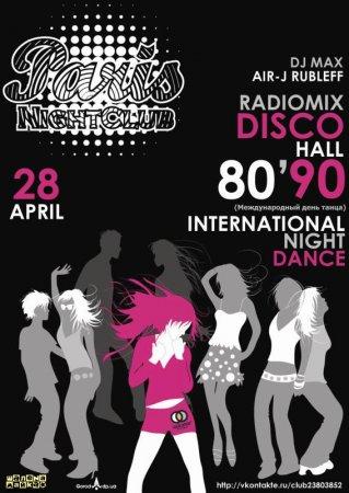 28 апреля, RadioMix Disco Hall (Vol74): International Night Dance