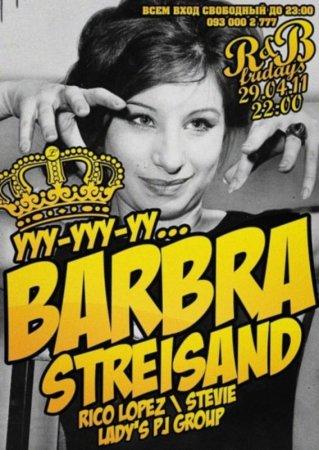29 апреля, Barbara Streisand Party, Империя