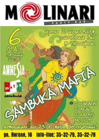 6 мая, Sambuka Mafia, Молинари (Molinari)