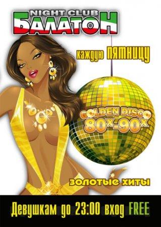 6 мая, Golden Disco 80x-90x, Балатон