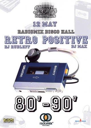 12 мая, RadioMix Disco Hall (Vol76): Retro Positive