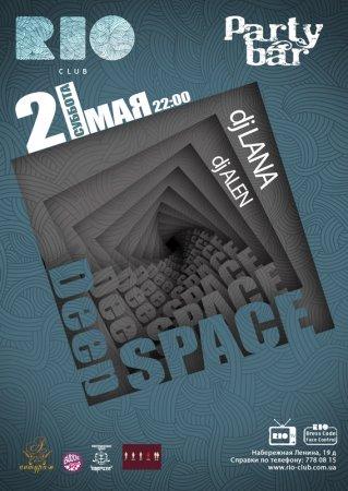 21 мая, DEEP SPACE Party bar, Рио (The Rio Club)