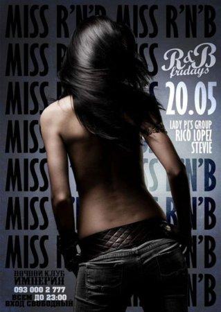 20 мая, Miss RnB, Империя