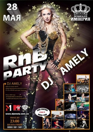 28 мая, RnB Party Dj Amely, Империя