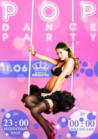 11 июня, Pop Dance Party, Империя