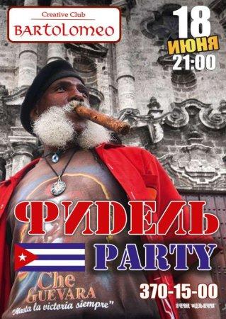 18 июня, Фидель party, Bartolomeo