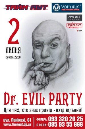 2 июля, Dr. Evil Party, Тайм-Аут