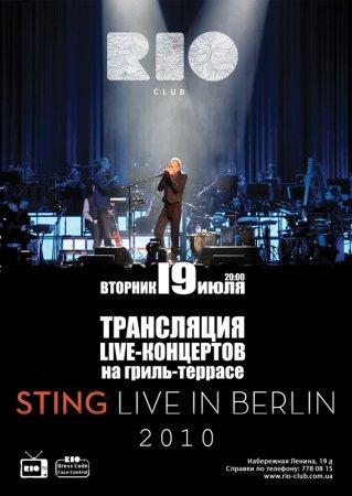 19 июля, Sting - Live in Berlin 2010, Рио (The Rio Club)