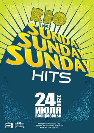 24 июля, Sunday Hits, Рио (The Rio Club)