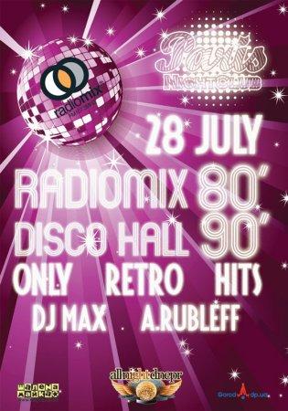 28 июля, RadioMix Disco Hall (Vol87): Only Retro Hits