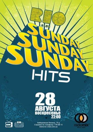 28 августа, Sunday Hits, Рио (The Rio Club)