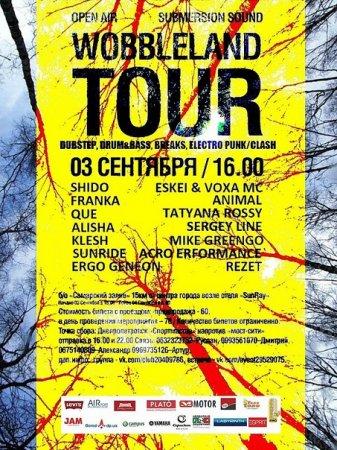 3 сентября, Wobbleland Tour 2011