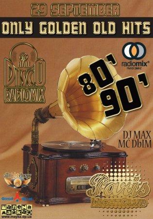 29 сентября, RadioMix Disco Hall (Vol96): Only Golden Old Hit