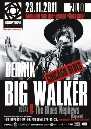 23 ноября, Derrick Big Walker - американский блюзмен