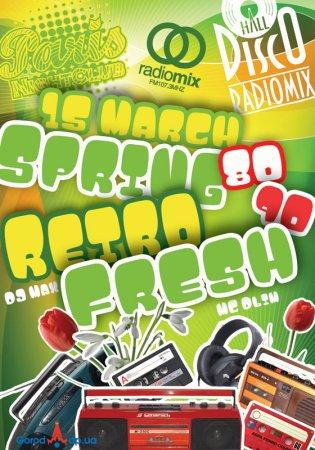 15 марта, RadioMix Disco Hall (Vol116): Spring Retro Fresh