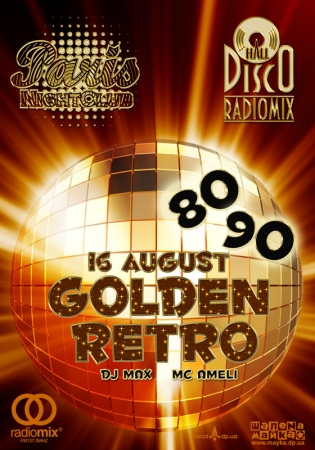 16 августа, RadioMix Disco Hall (Vol137): Golden Retro