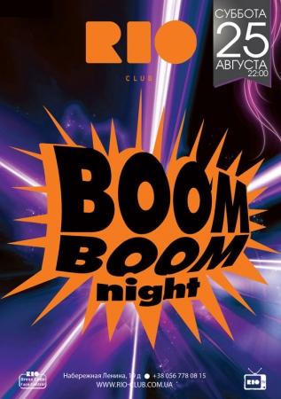 25 августа, Boom Boom Night