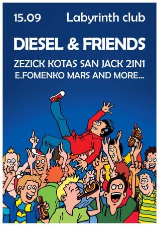 15 сентября, Diesel & Friends
