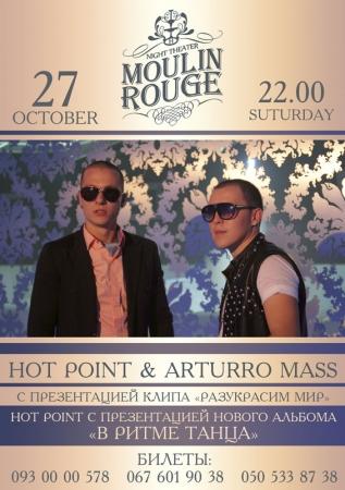 27 октября, Hot Point & Arturro Mass