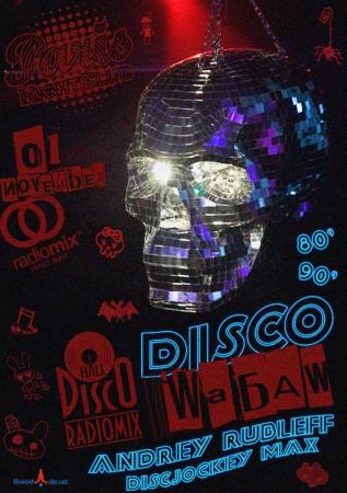 1 ноября, RadioMix Disco Hall (Vol147): Диско Шабаш