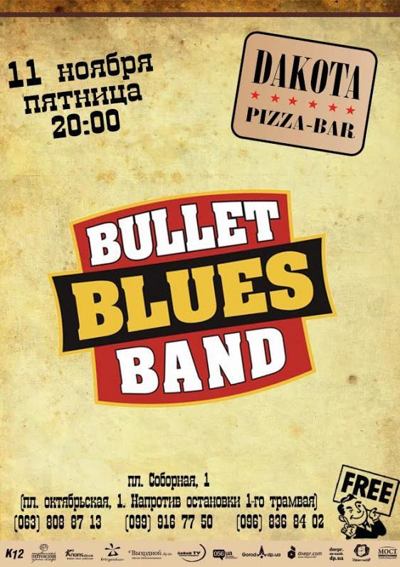 Bullet Blues Band в Дакоте