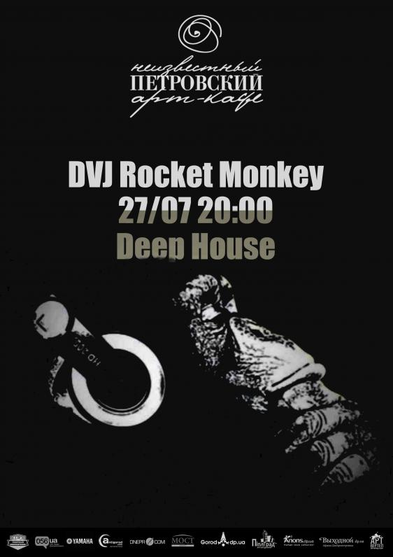 DVJ Rocket Monkey plays Deep House