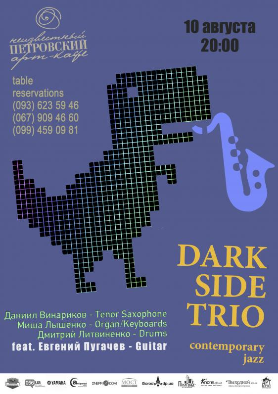 DARK SIDE TRIO & IEVGENIY PUGACHOV